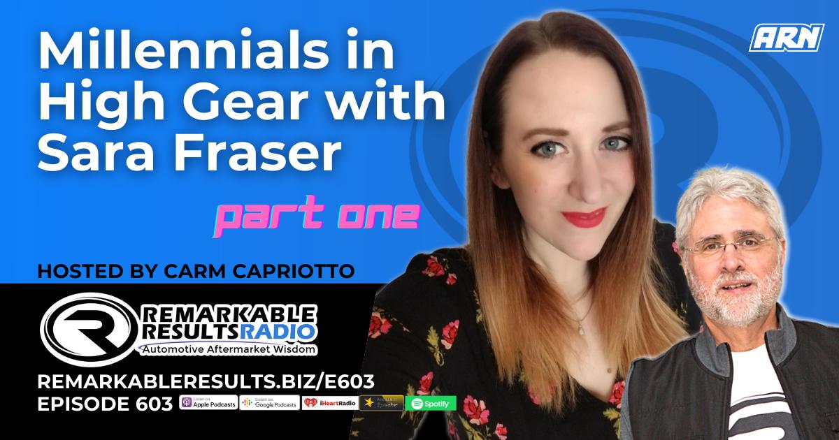 PODCAST: Millennials in High Gear with Sara Fraser Pt 1 [RR 603] – AUDIO 30 Min.