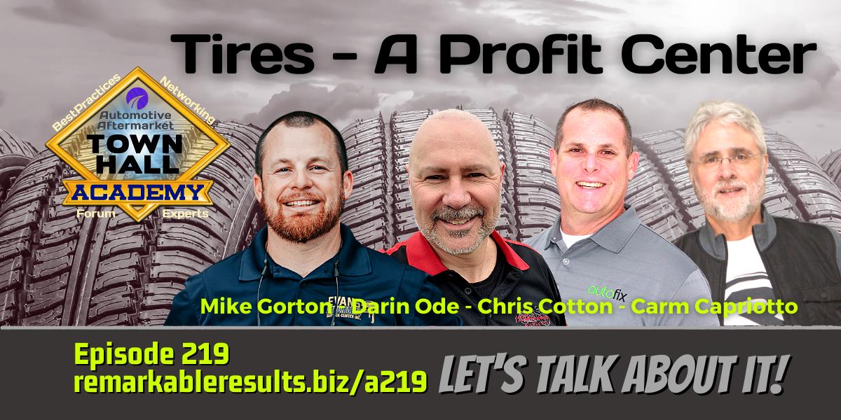 Tires – A Profit Center [THA 219] – AUDIO 38 minutes