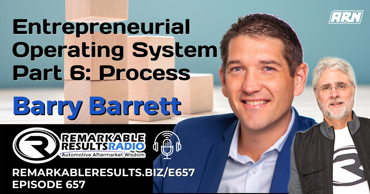 EOS Part 6: Processes with Barry Barrett [RR 657] – AUDIO 29 Minutes