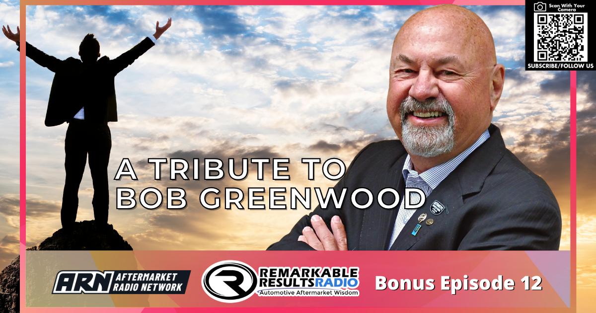 A Tribute to Bob Greenwood [Bonus 12] – AUDIO 42 Minutes