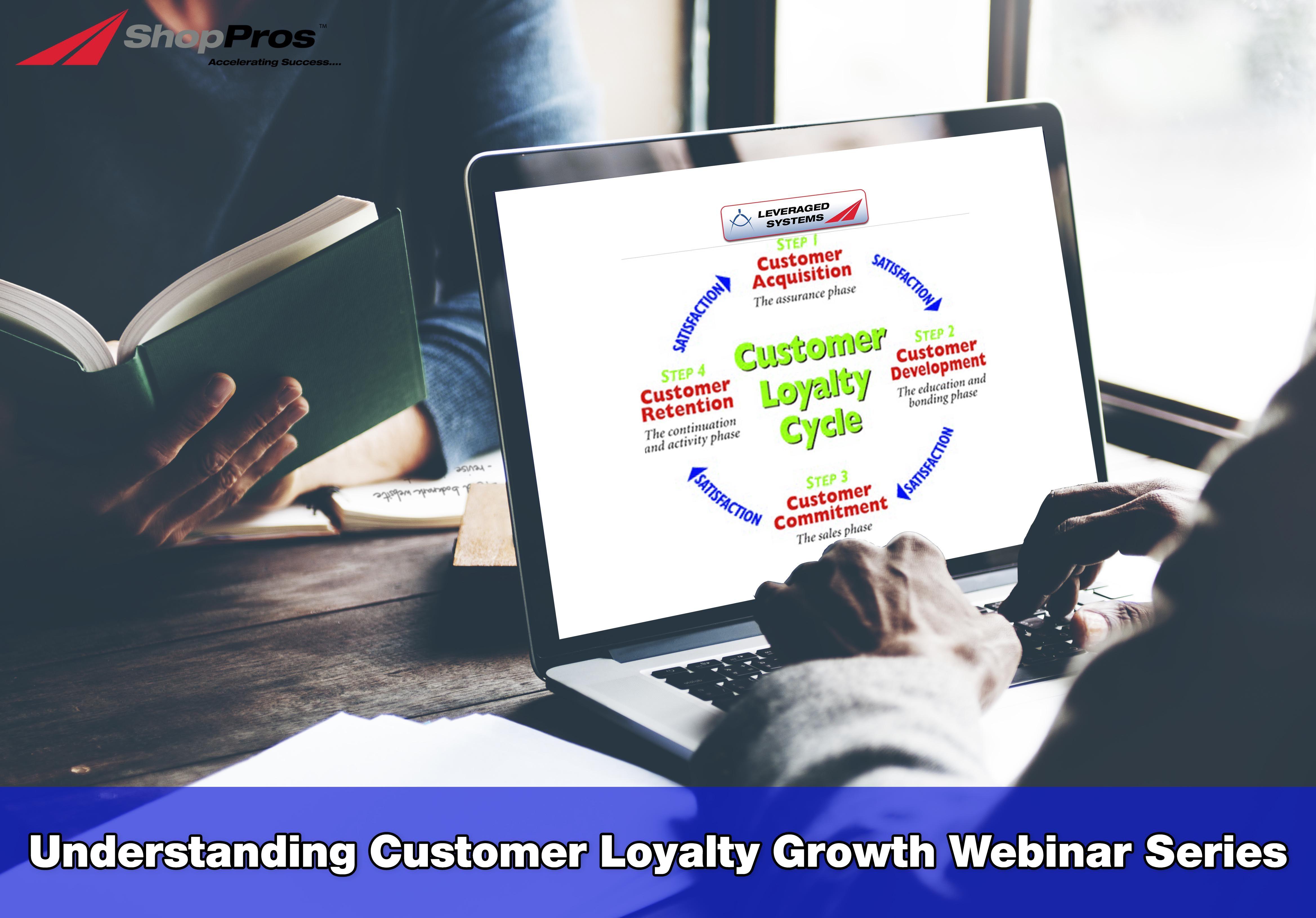 Understanding Customer Loyalty Growth Webinar Series